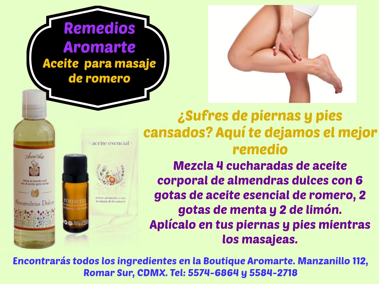 Tip Aromarte. Solución a piernas cansadas con aceite aromático para masaje. Manzanillo No. 112, Roma Sur, esq. Tepic. ventas@aromarte.com para pedidos en línea. Llévamos a todo México.